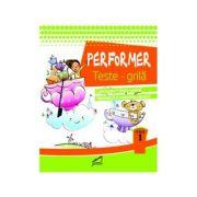 Performer. Teste grila, clasa I - Marinela Chiriac