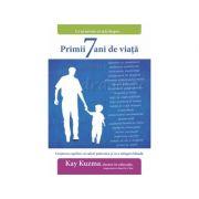 Primii 7 ani de viata - Kay Kuzma