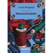 Razboiul bumbilor - Louis Pergaud