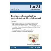 Regulamentul general privind protectia datelor si legislatie conexa Act. 7. 08. 2018