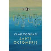 Sapte Octombrie - Vlad Zografi