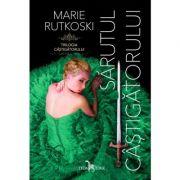 Sarutul castigatorului. Trilogia castigatorului cartea 3 - Marie Rutkoski