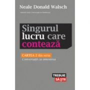 Singurul lucru care contează - Neale Donald Walsch
