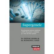 Supergenele - Dr. Deepak Chopra