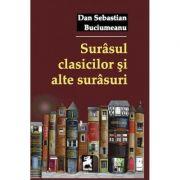 Surasul clasicilor si alte surasuri - Dan Sebastian Buciumeanu