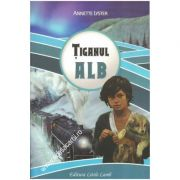Tiganul alb - Annette Lyster