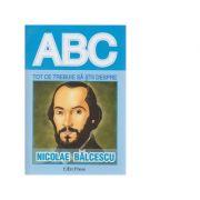 Tot ce trebuie sa stii despre Nicolae Balcescu