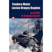 Un strain in Regatul Assert - Teodora Matei, Lucian Dragos Bogdan
