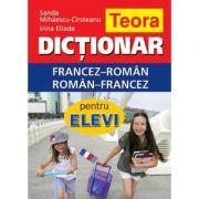 Dictionar francez-roman, roman-francez pentru elevi 20. 000 de cuvinte ( Teora )