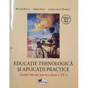 Educatie tehnologica si aplicatii practice, caietul elevului pentru clasa a VI-a
