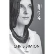 40 de zile - Chris Simion
