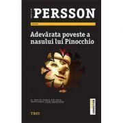 Adevarata poveste a nasului lui Pinocchio - Leif G. W. Persson