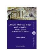 Amicus Plato sed magis amica veritas - Anton I. Adamut