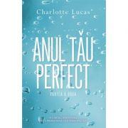 Anul tau perfect II - Charlotte Lucas