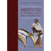 Aristotel si furnicarul merg la Washington (hardcover) - Cathcart & Klein