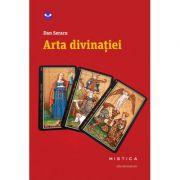 Arta divinatiei (paperback) - Dan Seracu