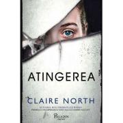 Atingerea - Claire North