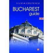 Bucharest Guide - Silvia Colfescu