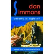 Caderea lui Hyperion - Dan Simmons. Continuarea romanului Hyperion