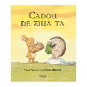 Cadou De Ziua Ta - Paul Stewart. Traducere Daniel Mandita