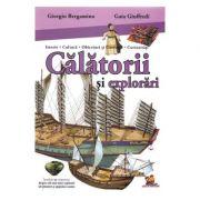 Calatorii si explorari - Giorgio Bergamino. Istorie - Cultura - Obiceiuri si Costume - Curiozitati