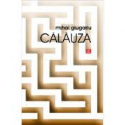 Calauza - Mihai Giugariu