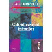 Caleidoscopul inimilor - Claire Contreras. Traducere de George Russo