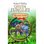 Cartea junglei. Mari clasici ilustrati - Rudyard Kipling