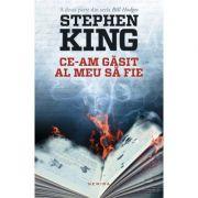 Ce-am gasit al meu sa fie - Stephen King