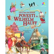 Cele mai frumoase povesti - Wilhelm Hauff. Traducere de Crina Vasiliu-Kienle
