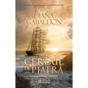 Cercul de piatra vol. 2 (Seria Outlander, partea a III-a) - DIANA GABALDON