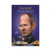 Cine a fost Steve Jobs? - Pam Pollack. Traducere de Camelia Ghioc
