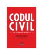 Codul civil. Editia a 6-a actualizata la 2 septembrie 2018 - Dan Lupascu, Radu Rizoiu, Doru Traila