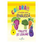 Coloram si invatam limba engleza (2). Fructe și legume - Roxana Geanta