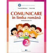 Comunicare in limba romana. Manual pentru clasa a II-a - Cleopatra Mihailescu, Tudora Pitila