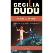Coniac '3 secole' - Cecilia Dudu