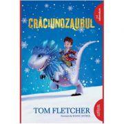 Craciunozaurul - Tom Fletcher. Ilustratii de Shane Devries