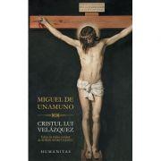 Cristul lui Velázquez - Miguel de Unamuno