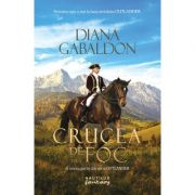 Crucea de foc volumul 1. Seria Outlander, partea a V-a - Diana Gabaldon