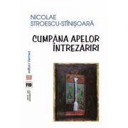 Cumpana apelor. Intrezariri - Nicolae Stroescu-Stinisoara