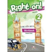 Curs de limba engleza Right on! 2 Workbook with Digibook app. Caiet de limba engleza, Elementary A2 - Jenny Dooley