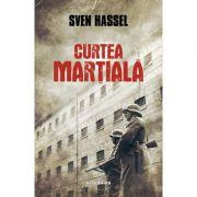Curtea Martiala - SVEN HASSEL