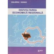 Dezvoltarea economica regionala - Valeriu Iuhas