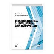 Diagnosticarea si evaluarea organizatiilor - Ion Ionita, Andrei Diamandescu