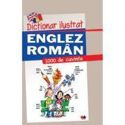Dictionar ilustrat englez-roman. 1000 de cuvinte