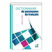 Dictionnaire de paronymes du français - Daniela Mirea