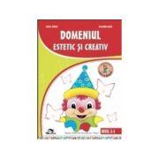 Domeniul estetic si creativ. 3-5 ani - Mirela Tabarca, Alexandra Manea