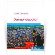 Domnul deputat - Vasile Demetrius