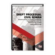 Drept procesual civil roman. Sesizarea instantei de judecata in procesul civil. Etapa scrisa a procesului civil. Aspecte de drept comparat