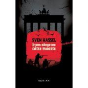 Drum sangeros catre moarte (paperback) - Sven Hassel